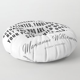 61 |  Marianne Williamson Quotes | 190812 Floor Pillow
