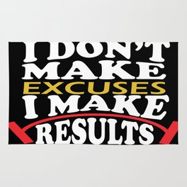 I don't make excuses I make results inspirational fitness Quote Rug