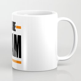 We Are Team Coffee Mug