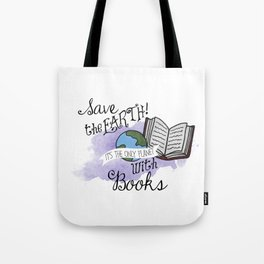 Save the earth! Tote Bag
