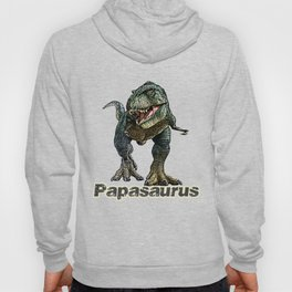Papasaurus T-Rex Fathers Day Design Hoody