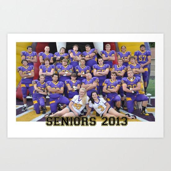 seniors 2013 Art Print