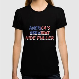America's Greatest Hide Puller T-shirt