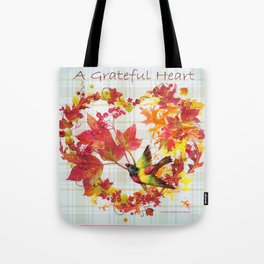 A Grateful Heart Tote Bag