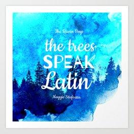 Trees Speak Latin (The Raven Boys) Art Print