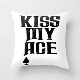 Kiss My Ace Funny Gambler Throw Pillow