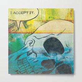 Acceptance Metal Print