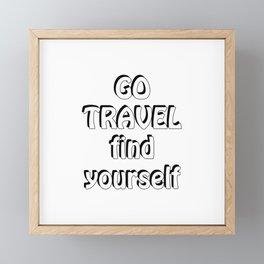 GO TRAVEL find yourself Framed Mini Art Print