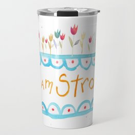 I Am Strong Travel Mug