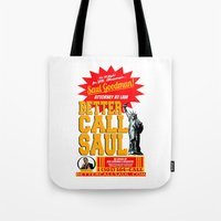 better call saul Tote Bags featuring BETTER CALL SAUL  |  BREAKING BAD by Silvio Ledbetter