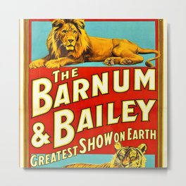Barnum and Bailey Great Show on Earth - Lion and Tiger Vintage Circus Poster Metal Print