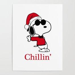 snoopy christmax winter xmas x mas chillin Poster