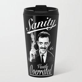 Gomez: Sanity, it's Vastly Overrated Travel Mug