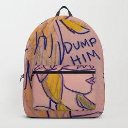 Dump Him Backpack
