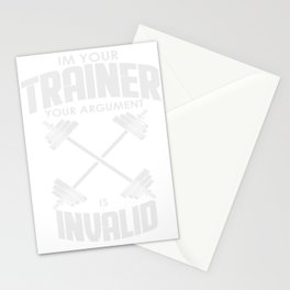 Personal Trainer Gym Coach Workout Your Argument Is Invalid Stationery Cards