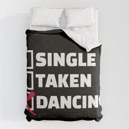 Single taken dancing Comforters