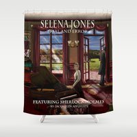 selena gomez Shower Curtains featuring Selena Jones & Sherlock Holmes: Trial and Error by J.A.'s Arts