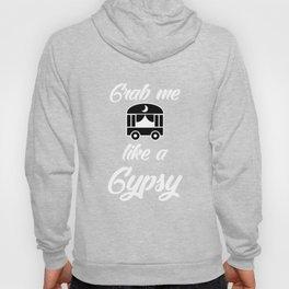 Gypsy Soul Heart Adventure Travel Tshirt Grab me like a gypsy Hoody
