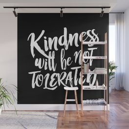 Nasty Kindness – White Wall Mural