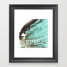 EPIC SURF  Framed Art Print