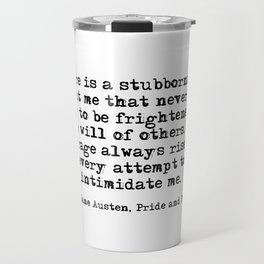 My courage always rises - Jane Austen Travel Mug