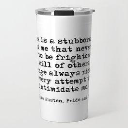 My courage always rises - Jane Austen Travel Mug