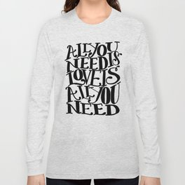 ALL YOU NEED IS LOVE x typography Long Sleeve T-shirt