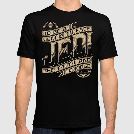 To Be A Jedi T-shirt