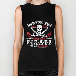 Drinking Rum Makes You A Pirate Not Alcoholic Mens Funny Black Tee pirate Biker Tank