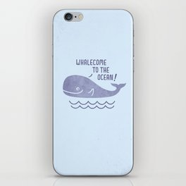 Whalecome To The Ocean! iPhone Skin