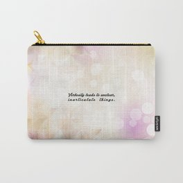 "Verbosity leads to... ""Dan Quayle"" Inspirational Quote Carry-All Pouch"