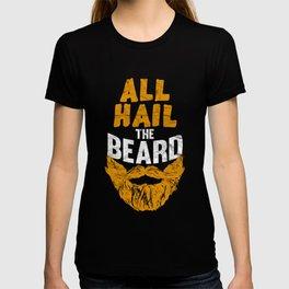 HIPSTER-ALL Hail The Beard T Shirt T-shirt
