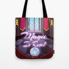 Magic Is Real Tote Bag