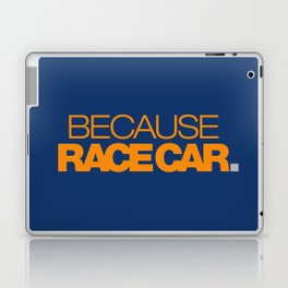 BECAUSE RACE CAR v3 HQvector Laptop & iPad Skin