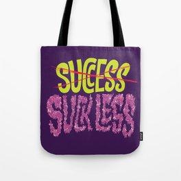 Success.  Tote Bag