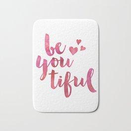 Be-you-tiful Bath Mat