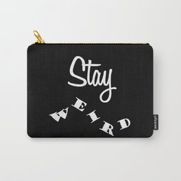 Stay weird Black Carry-All Pouch