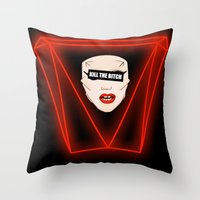 Operation... KILL THE BITCH! Throw Pillow