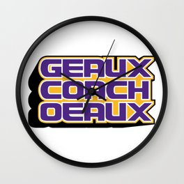 Geaux Coach Oeaux Wall Clock