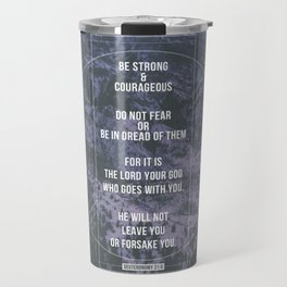Deuteronomy 31:6 Travel Mug
