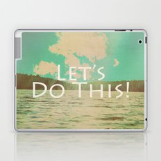 Let's Do This! Laptop & iPad Skin
