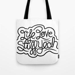 Life Love Stuff Yeah (Black) Tote Bag
