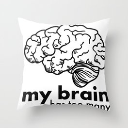 Funny Multi Tasker Brain Mentally Drained Novelty Gift Throw Pillow
