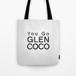 You Go Glen Coco - Mean Girls movie Tote Bag