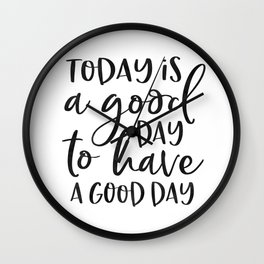 today is a good day for a good day wood framed sign, grey sign, wood sign, barnwood, kitchen sign Wall Clock