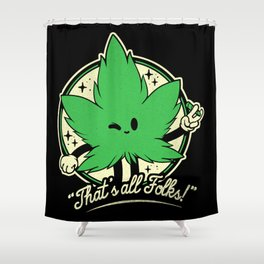 That's all Folks! Shower Curtain