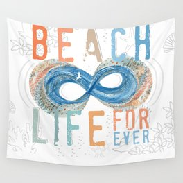 Beach Life Forever - Infinity Wall Tapestry