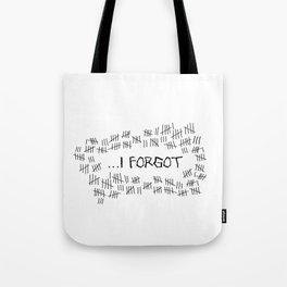 I Forgot (#4) Tote Bag