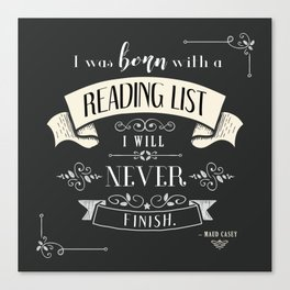 Born With a Reading List - Charcoal Canvas Print