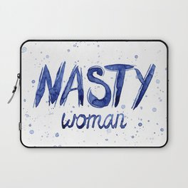 Nasty Woman Art Such a Nasty Woman Typography Art Laptop Sleeve